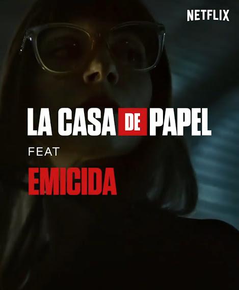 La Casa De Papel Feat. Emicida